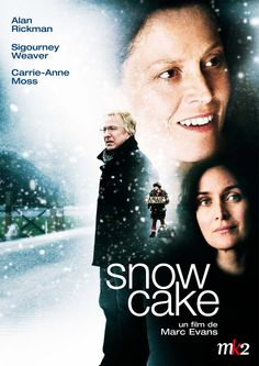 ~ Snow Cake - A Beautiful, Heart Moving, Thought Provoking Movie ~