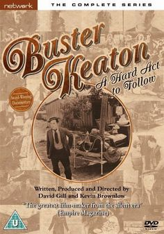 Buster Keaton: A Hard Act to Follow (1987).  Buster Keaton, a hard act to follow [Videograbación] / written, produced and directed by David Gill and Kevin Brownlow. Disponible en Mediateca: http://gaudi.ua.es/uhtbin/cgisirsi/0/x/0/05?searchdata1=Buster%20Keaton,%20a%20hard%20act%20to%20follow{245}