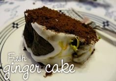 Ginger cake made with molasses and lots of fresh ginger