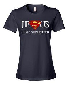 Women's Jesus Is My Superhero