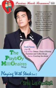 The Playboy Millionaires Book Playing With Stock-Cady Lorenzana - Wattpad - Wattpad Billionaire Books, Free Romance Books, Romantic Notes, When I Met You, Free Novels, Stupid Love, Pregnant Wife, Wattpad Books, Wattpad Romance