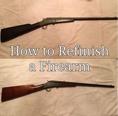 How to Refinish a Firearm (Bluing & Stock Refinish) – Old Man Stino Weapons Guns, Guns And Ammo, Shooting Guns, Shooting Bench, Shooting Sports, Rifle Stock, Iron Sights, Hunting Rifles, Deer Hunting