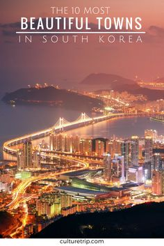 The 10 Most Beautiful Towns In South Korea