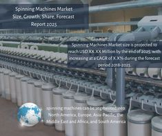 Spinning Machines Market is projected to reach USD XX.XX Million by the end of with increasing at a CAGR of X.X% during the forecast period To Know more @ Primary Research, Market Segmentation, Tourism Marketing, Financial Analysis, Competitive Analysis, Executive Summary, Swot Analysis, Design Research, Industrial Revolution