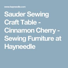 Sauder Sewing Craft Table   Cinnamon Cherry   Sewing Furniture At Hayneedle
