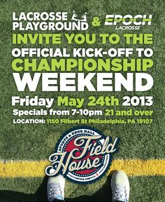 Join Epoch and Lacrosse Playground for the Official Kick-Off to Championship Weekend