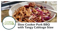 Slow Cooker Pork BBQ with Tangy Cabbage Slaw - Complete Lean and Green Recipe --- view this and more on my blog! Pork And Cabbage Recipe, Cabbage Slaw, Slow Cooker Pork Bbq, Bbq Pork, Pork Recipes, Slow Cooker Recipes, Balanced Meal Plan, Lean And Green Meals, Shredded Pork