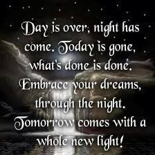 tomorrow life quotes quotes positive quotes quote night stars waterfall life quote positive quote I sing this to the tune of Rock of Ages! Quote Night, Night Prayer, Good Night Quotes, Evening Prayer, The Words, Life Quotes Love, Dream Quotes, Positive Quotes, Favorite Quotes
