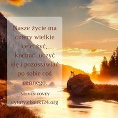 Steven Covey cytat o celu w życiu #cytat #cytaty #motywacja #inspiracja #życie #sentencje #sukces #cel #cele Movie Posters, Film Poster, Billboard, Film Posters