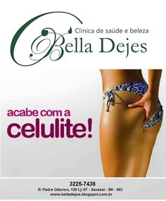 Bella Dejes Clínica de Saúde e Beleza: TRATAMENTO PARA CELULITE
