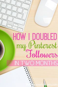 How I doubled my Pinterest followers in two months, without spending endless hours online! Five tips and tricks that have worked for me!