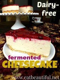 Dairy-free FERMENTED CHEESECAKE (egg-free, GAPS-friendly) - Eat Beautiful