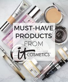 Favorite IT Cosmetics' Makeup and Skin Care Products and Must Haves