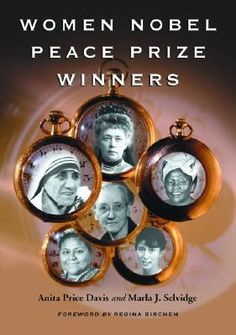 "all the nobel peace prize winners | ... by marking ""Women Nobel Peace Prize Winners"" as Want to Read"
