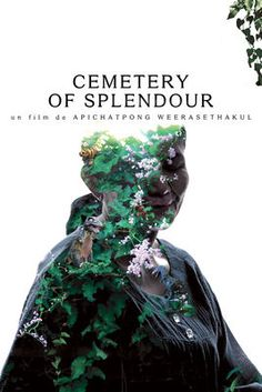 Cemetery of Splendour (Rak Ti Khon Kaen) - Festival Poster Khon Kaen, 2015 Movies, Hd Movies, Movies Online, Movies 2019, Movie Tv, Cannes Film Festival 2015, Cannes 2015, Festival 2016