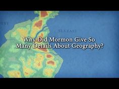 Why Did Mormon Give So Many Details About Geography? | Meridian Magazine