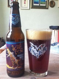 Flying Dog Horn Dog Barley Wine Style Ale. This has got to be my favorite barley wine :)