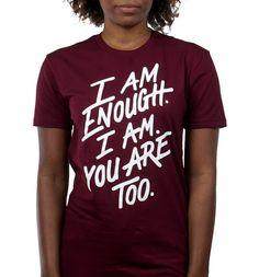 Enough Too Shirt