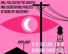 The most accurate valentine to ever valentine. | 23 Best Tumblr Jokes Of 2014