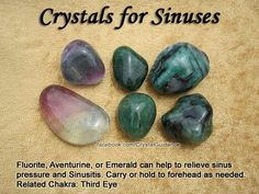 Crystals for Sinus — Fluorite, Aventurine, or Emerald can help to relieve sinus pressure and Sinusitis. Carry or hold to your forehead as needed. — Related Chakra: Third Eye NEED IT! Crystal Magic, Crystal Healing Stones, Crystal Grid, Stones And Crystals, Gem Stones, Healing Rocks, Minerals And Gemstones, Rocks And Minerals, Rocks And Gems