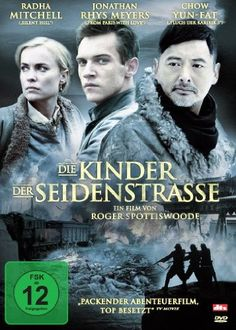 Die Kinder der Seidenstrasse * IMDb Rating: 6,9 (5.967) * 2008 Australia,China,Germany,USA * Darsteller: Jonathan Rhys Meyers, Radha Mitchell, Yun-Fat Chow,