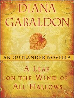 A Leaf on the Wind of All Hallows by D. Gabaldon. A novella about Roger's folks with a link to An Echo in the Bone