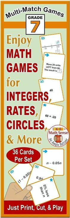This bundle includes 14 printable sets of 36 cards for Grade 7 math along with game instructions. Topics include integers, expressions, area and perimeters of circles, rates, probability, and more. Just print on plain paper, cut, and play!
