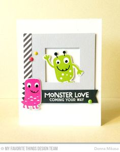 Handmade card from Donna Mikasa featuring Monster Love stamp set and Die-namics…