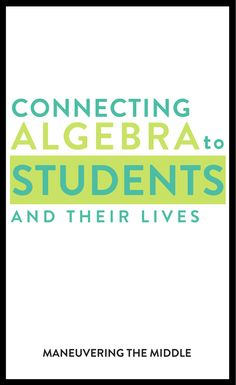 Making Algebra Relevant Do you want your students to find math (specifically Algebra) relevant to their lives? Check out some ways to make this happen. Math Teacher, Math Classroom, Teaching Math, Math Skills, Math Lessons, Maths Algebra, Math Multiplication, Math Math, 8th Grade Math