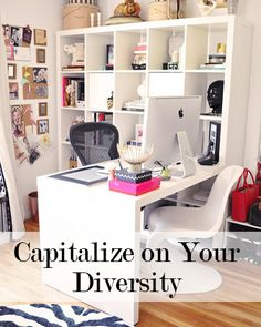 Capitalize on Your Diversity to Achieve Success