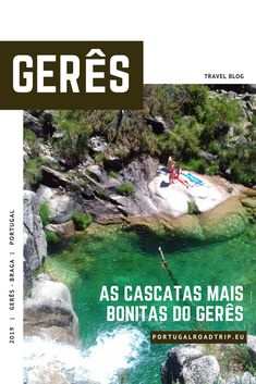 Gerês: 5 lugares (imperdíveis) a visitar no Gerês Trekking, Places To Go, Road Trip, Europe, Charts, Water, Travel, Outdoor, Travel Photography
