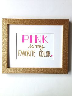 Pink Is My Favorite Color - Little Pink Heart
