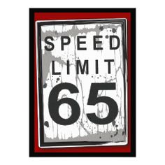 Custom Birthday Party Grungy Speed Limit Sign Personalized Invitation created by kat_parrella. This invitation design is available on many paper types and is completely custom printed. 50th Birthday Party Invitations, 30th Birthday Parties, Dad Birthday, 60th Birthday Ideas For Dad, 60th Birthday Party Decorations, Facebook Birthday, Birthday Gifts, Fifty Birthday, Birthday Brunch