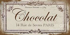 Paris Paintings - Vintage Paris Chocolate Sign  by Mindy Sommers