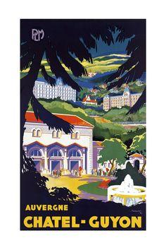 Auvergne Poster - Vintage French Travel Poster,  Chatel Guyon France, Design Home Decor Office Wall Dorm Decor - 7 Print Sizes by graficaitalia on Etsy
