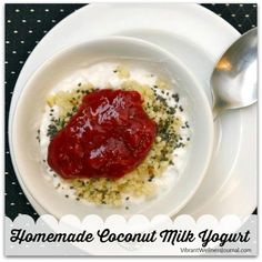 It's easy and fun to make homemade coconut milk yogurt. Skip the plastic and sugar associated with store-bought yogurts and build your own kitchen culture!
