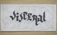 Visceral #art #illustration #blackandwhite #calligraphy #lettering #handlettering #inspiration #caligrafia #handmade