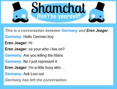 A conversation between Eren Jeager and Germany