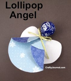 Lollipop Angel by Crafty Journal - Create it in pink or red for Valentine's Day!
