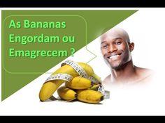 A Banana Engorda ou Emagrece ?
