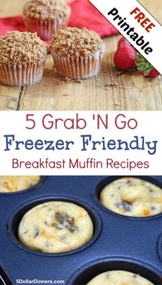 Free Printable: 5 Grab N Go Freezer Friendly Breakfast Muffin Recipes | 5DollarDinners.com