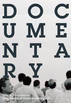 DOCUMENTARY Documents of Contemporary Art