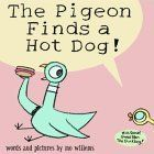 The Pigeon Finds a Hot Dog! Mo Willems rocks! My boys and I love his books!