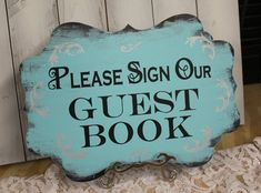 Wedding Sign Guest Book Sign/Please Sign Our/Photo Prop/U Choose Colors/Great Shower Gift/Tiffany Blue/Silver