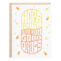 Good Drugs Greeting Card