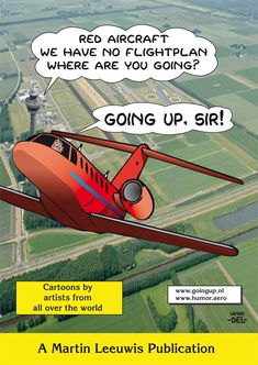 Martin Leeuwis Publications have compiled #aviation #humor from 21 cartoonists from around the world for this funny book, 'Going Up Sir'. $18.50 from the Swamp Cartoons Shop. http://www.swamp.com.au/shop_product.php?p=101
