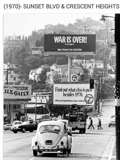 A view of John Lennon and Yoko Ono's famous Vietnam antiwar billboard on the Sunset Strip, Los Angeles,CA. Volkswagen, Old Photos, Vintage Photos, John Lennon And Yoko, California History, Vintage California, Southern California, Hollywood California, Vw Vintage
