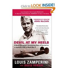 Louis Zamperini.  Amazing story, tremendous strength and will. Transformed by God.