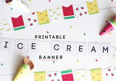 Printable Ice Cream Wrappers and Banner.