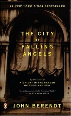 Great deals on The City of Falling Angels by John Berendt. Limited-time free and discounted ebook deals for The City of Falling Angels and other great books. I Love Books, Used Books, Books To Read, Fallen Angel Book, Fallen Angels, Reading Levels, Reading Loft, Penguin Books, Italia